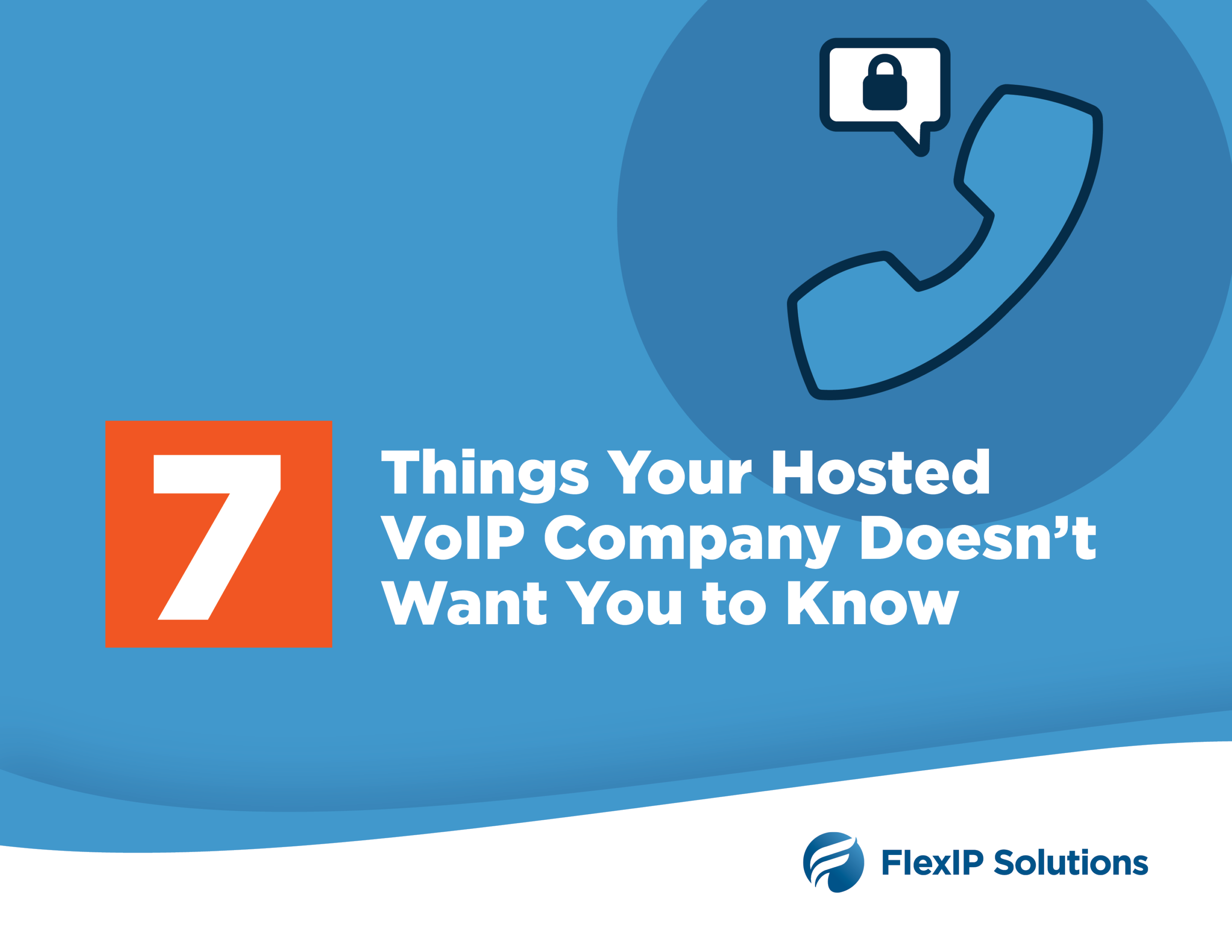 7 Things Your VoIP Provider Doesn't Want You to Know