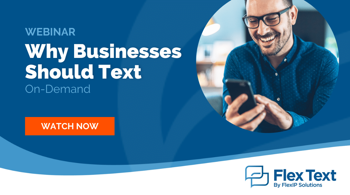Webinar On-Demand: Why Businesses Should Text