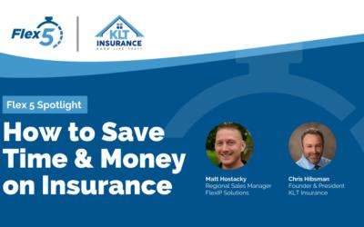 Flex 5 Spotlight: How to Save Time & Money on Insurance