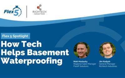 Flex 5 Spotlight: How Tech Helps Basement Waterproofing