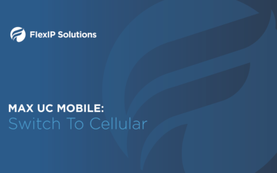 MaX UC Mobile: Switch To Cellular Tutorial
