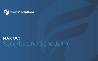 MaX UC Meeting: Security Settings and Scheduling Meetings