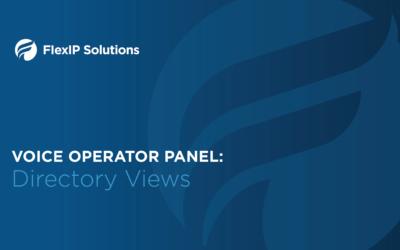 Voice Operator Panel: Directory Views