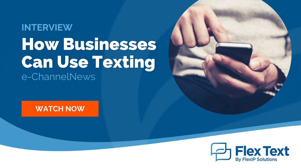 Interview: How Businesses Can Use Texting